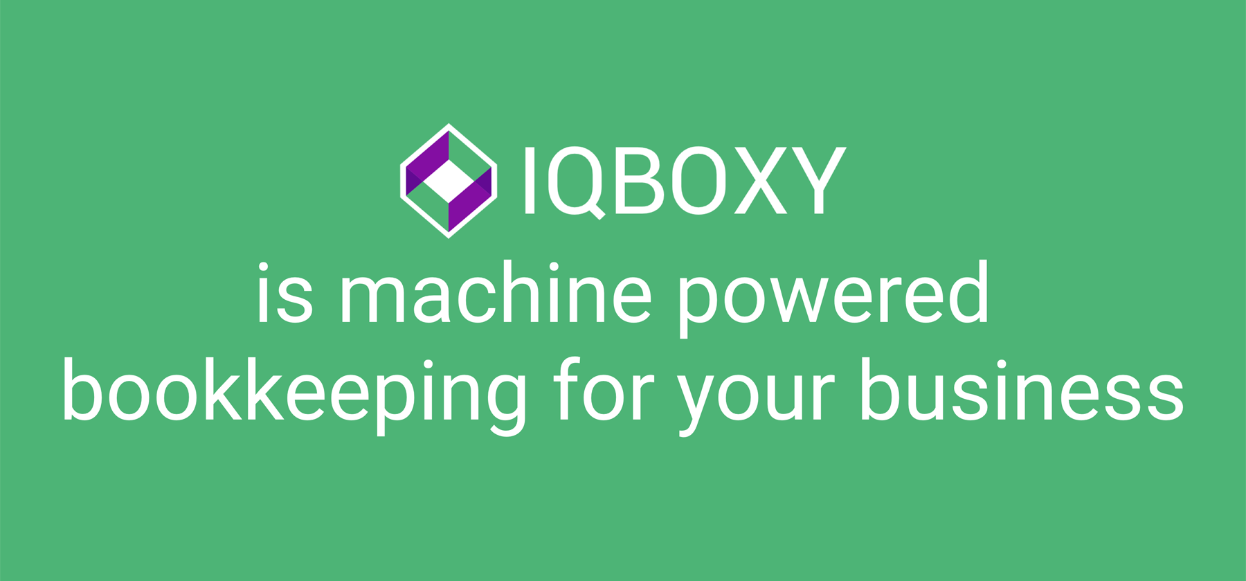 IQBOXY is machine powered bookkeeping for your business